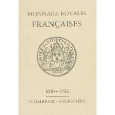 Monnaies royales Françaises 1610-1792 Éditions Victor Gadoury